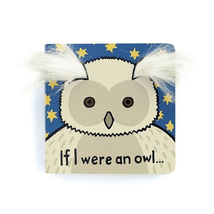 If I were an Owl Board Book